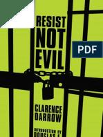 Resist Not Evil Darrow