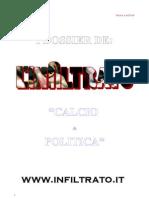 CALCIO E POLITICA - Lo sport come arma di persuasione di massa