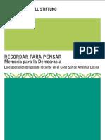 Heinrich Boll Stiftung - Recordar Para Pensar - Memoria Para Democracia_La Elaboracion Del Pasado Reciente en El Cono Sur de America Latina