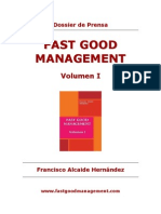Dossier de Prensa_Fast Good Management -Volumen I_Francisco Alcaide Hernández