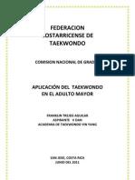 CNGFCT I-11 INV #11 - Franklin Trejos - Aplicacion Del Taekwondo en El Adulto Mayor
