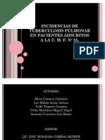 """55668010-PROTOCOLO-""""Incidencias-de-Tuberculosis-Pulmonar-en-pacientes-adscritos-U-M-F-Nº-35-"""""""