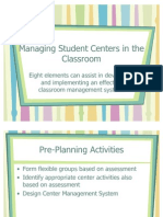 Managing Student Centers in the Classroom