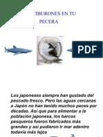 Tiburones en Tu Pecera