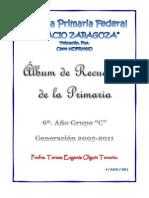 ÁLBUM DE RECUERDOS DE LA PRIMARIA 2005-2011