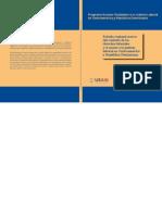 Estudio Regional Acerca Del Contexto de Los Derechos Laborales y el Acceso a la Justicia Laboral en CAFTA-DR