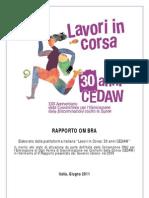 """Rapporto Ombra sull'implementazione della Convenzione in Italia sottoposto al Comitato CEDAW dalla Piattaforma """"Lavori in Corsa""""."""