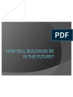 How Will Buildings Be in the Future