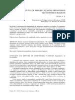 EXPERIMENTOS DE MANIPULAÇÃO DE ORGANISMOS  AQUÁTICOS EM RIACHOS    UIEDA, V. S.