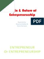 Origin & Nature of Entrepreneurship