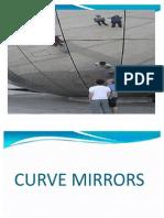 Curve Mirrors