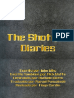 The Shotgun Diaries PT-BR