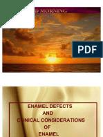 Enamel Clinical Consideration