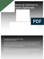 La Importancia de Optimizar la Información Digitalizada