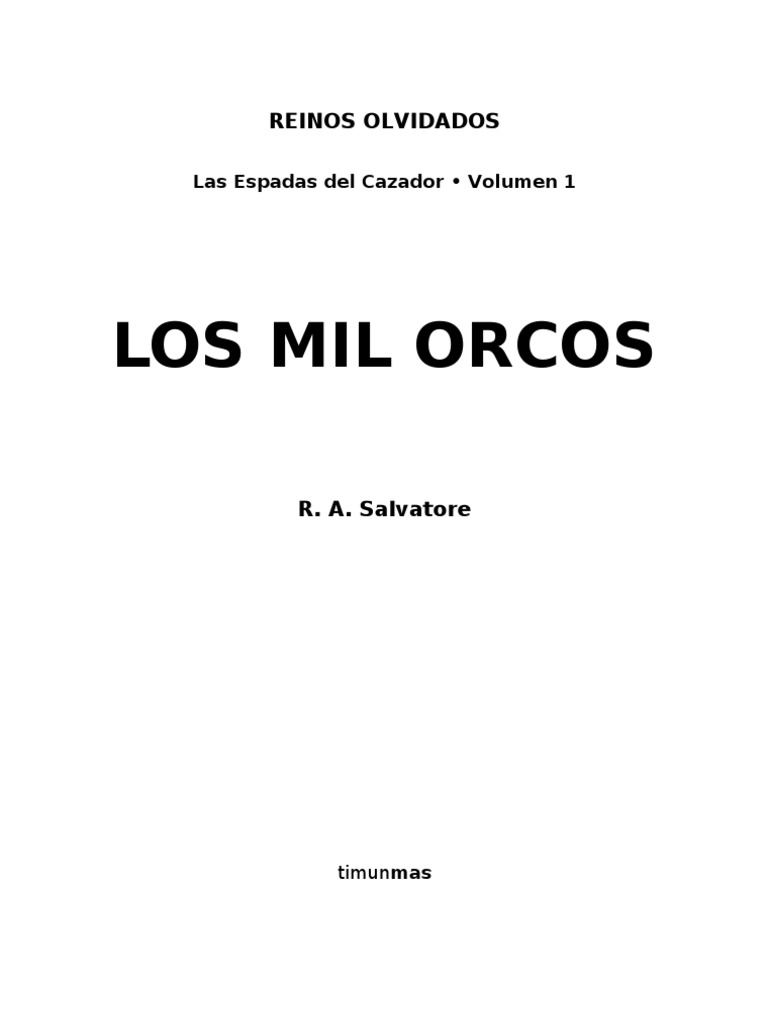 Salvatore R.a.- [EC01] - Los Mil Orcos