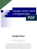Google libros. Herramienta imprescindible para buscar libros y organizar tu biblioteca digital.