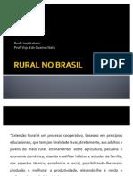 A HIST+ôRIA DA EXTENS+âO RURAL NO BRASIL