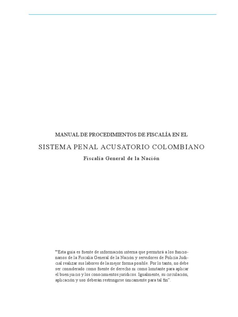 Manual Procedimiento Fiscalia- Sistema Penal Acusatorio Colombiano