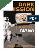 Dark Mission the Secret History of NASA