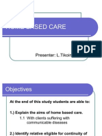 Home Based Care