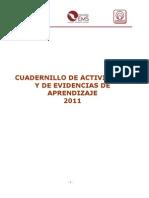 Cuadernillo de Actividades y de Evidencias de Aprendizaje 2011-1