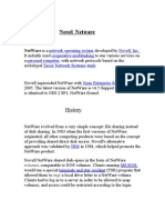 NetWare is a Network Operating System Developed by Novell
