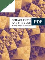 Hugh Nibley - Science Fiction and the Gospel