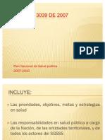 Decreto 3039 de 2007 y Resolucion 425 de 2008
