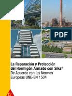 Reparación y Protección del H.A. con SIKA según la norma Europea UNE-EN-1504