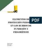 ELEMENTOS DE PROTECCIÓN PERSONAL EN LOS RUBROS DE FUNDICIÓN Y FRIGORÍFICOS