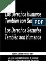 Los Derechos Humanos También son Sexuales, los Derechos Sexuales También Humanos