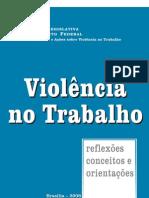 Violencia No Trabalho - Reflexoes Conceitos... (Camara Legislativa - DF)