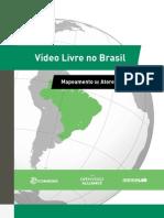 Vídeo Livre No Brasil