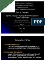 PERFIL SOCIAL Y PERFIL ANTROPOMÉTRICO EN EL ATLETISMO PERUANO JUVENIL