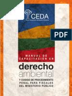 Manual de Capacitacion en Derecho Ambiental y Codigo de Procedimiento Penal