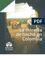 Mineria de Hecho Colombia