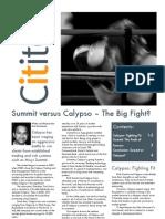 Summit Versus Calypso - The Big Fight