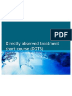 Direct Orbserved Treatment Short Course (DOTS)