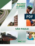 Balanço de 4 anos do PAC em Sao Paulo