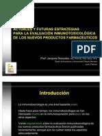 Actuales y futuras estrategias para la evaluación inmunotoxicologica