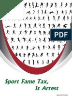 Sport Fame Tax, Is Arrest [July 2011]