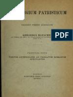 Rauschen. Florilegium Patristicum Fasciculus Nonus. Textus antenicaeni ad primatum Romanum spectantes. 1914.