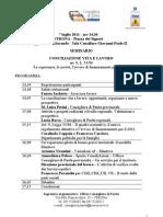 Seminario CONCILIAZIONE VITA E LAVORO art. 9, L. 53/00 Le esperienze, le novità, l'avviso di finanziamento per il 2011