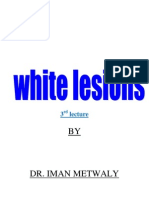 White Lesions_Part III [Lecture by Dr.Eman Metwally @AmCoFam]