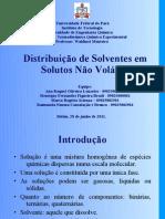 Slides - Distribuição de Solventes em Solutos Não Voláteis