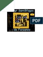 """Guía """"Robar Sarcófagos de Faraones"""""""