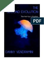 The Second Evolution- Danny Vendramini 4 Chapters