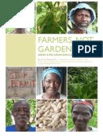 Farmers, not gardeners