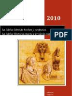 La Biblia - Historia Exacta Profecia Confiable