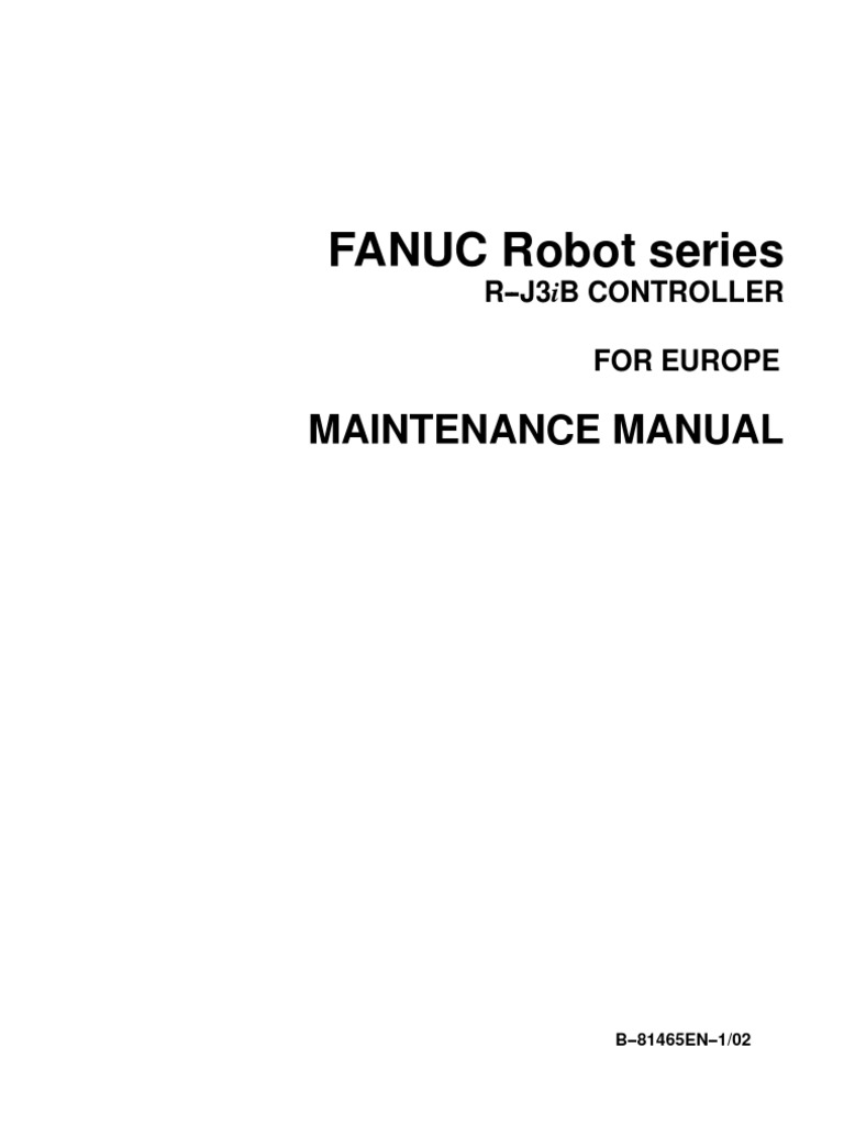 FANUC R-J3iB - Maintenance Manual for Europe - B-81465EN-1-02 | Power  Supply | Electrical Connector